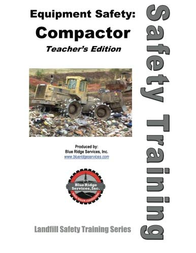 Compactor Safety - Teacher's Manual