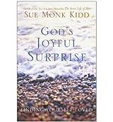 [(God's Joyful Surprise: Finding Yourself Loved)] [by: Sue Monk Kidd]