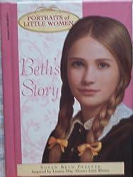 Beths Story Portraits of Little Women