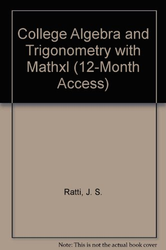 College Algebra and Trigonometry with MathXL (12-month access) (2nd Edition)