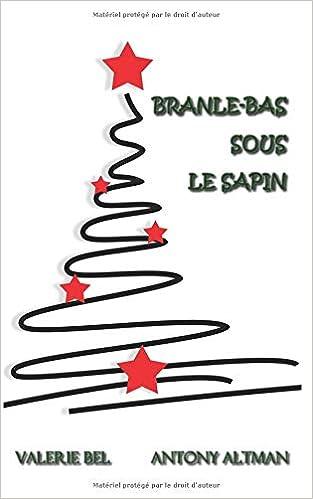 Amazoncom Branle Bas Sous Le Sapin French Edition 9781791930837