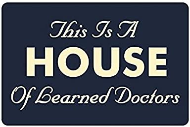 Crystal Emotion Saying Quotes This is A House of Learned Doctors Entrance Indoor Outdoor Floor Mat Doormat 23.6×15.7inch