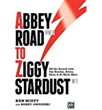 Abbey Road to Ziggy Stardust: Off the Record with The Beatles, Bowie, Elton & So Much More (Hardback) - Common
