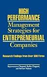 High Performance Management Strategies for Entrepreneurial Companies, Rajeswararao Chaganti and Radha Chaganti, 089930561X