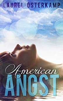 American Angst: Stories about Lucy & Robin by [Osterkamp, Laurel]
