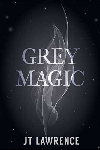 Grey Magic by [Lawrence, JT]