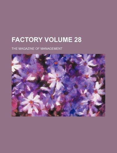 Download Factory Volume 28 ; the magazine of management pdf epub