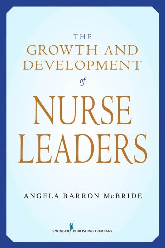 The Growth and Development of Nurse Leaders Pdf