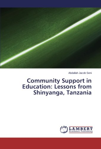 Community Support in Education: Lessons from Shinyanga, Tanzania PDF