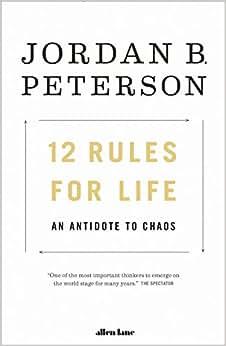 bcde37ba0b7 12 Rules for Life  Jordan B. Peterson  Amazon.com.au  Books
