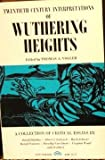 Twentieth Century Interpretations of Wuthering Heights: A Collection of Critical Essays (20th Century Interpretations)