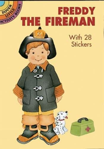 (Freddy the Fireman: With 22 Stickers (Dover Little Activity Books Paper Dolls))