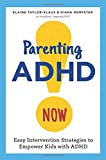 img - for Parenting ADHD Now!: Easy Intervention Strategies to Empower Kids with ADHD book / textbook / text book