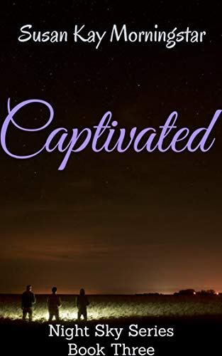Captivated (Night Sky Series Book 3)