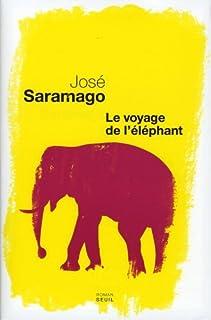 Le voyage de l'éléphant, Saramago, José