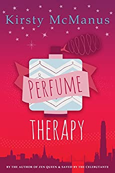 Perfume Therapy by [McManus, Kirsty]