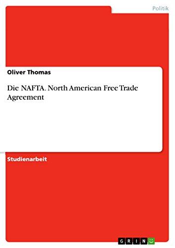 Die Nafta North American Free Trade Agreement German Edition