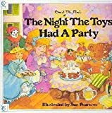 The Night the Toys Had a Party, Enid Blyton, 0831763973