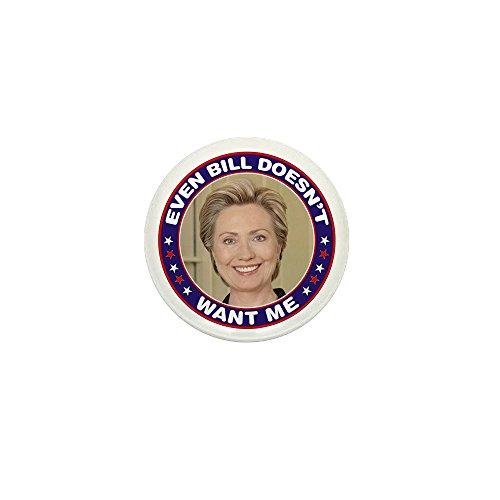 CafePress Bill Doesn't Want Hillary Clinton 1