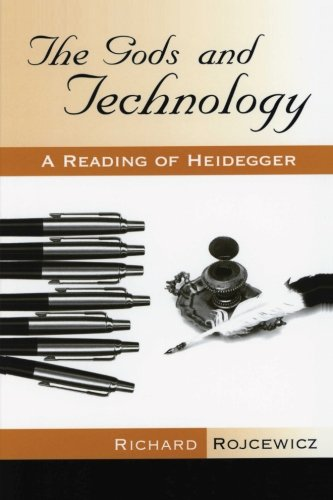 The Gods and Technology: A Reading of Heidegger (SUNY series in Theology and Continental Thought)