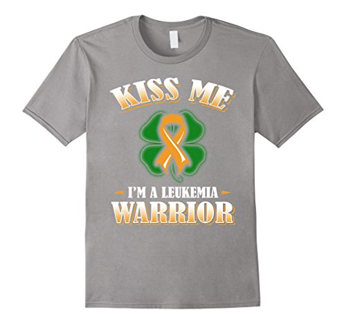 Leukemia T-shirts - Men's Kiss Me I'm A Leukemia Warrior T Shirt Medium Slate