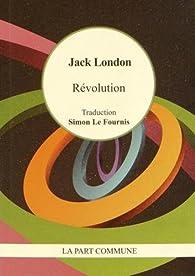 Révolution par Jack London