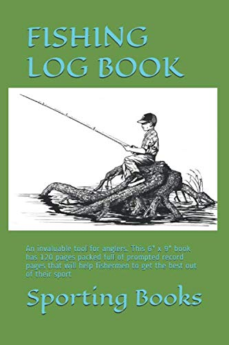 FISHING LOG BOOK: An invaluable tool for anglers. This 6