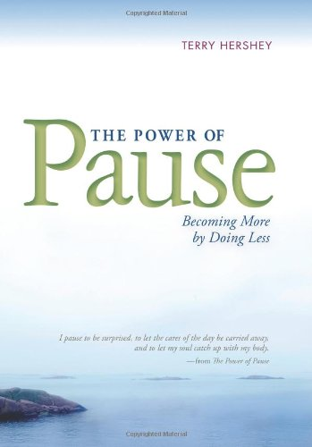 Download The Power of Pause: Becoming More by Doing Less pdf