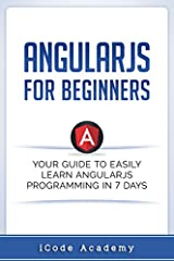 Are You Ready To Learn Angular JS Easily?  Have you always wanted to learn computer programming but you thought is difficult for you?Or perhaps you know other programming languages but you are interested in learning Angular JS language faste...