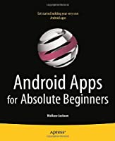 Android Apps for Absolute Beginners Front Cover