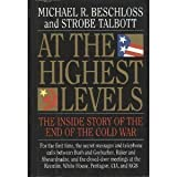 At the Highest Levels, Michael R. Beschloss and Strobe Talbott, 0316092819