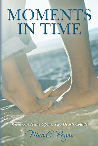 Moments in Time by Nina Payne Dba C & C Publishing