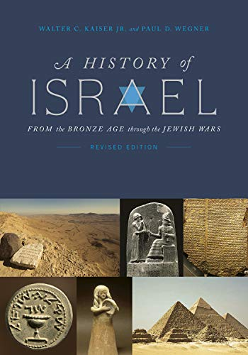 A History of Israel: From the Bronze Age through