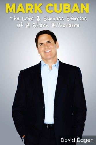 MARK CUBAN Success Billionaire Biography