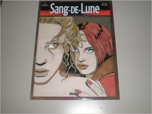 Ebooks gratuits téléchargement informatique Sang-de-Lune, tome 1 by Viviane Nicaise ePub 2723414620