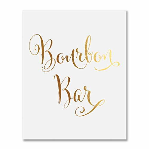 Bourbon Bar Gold Foil Sign Wedding Reception Signage Bar Cart Sign Drinks Party Decor Champagne 5 inches x 7 inches -