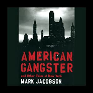 American Gangster and Other Tales of New York Audiobook