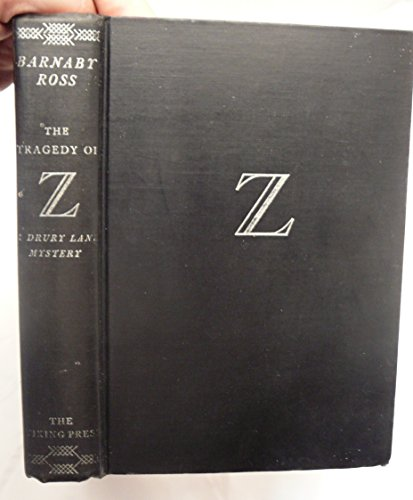 The Tragedy of Z: a Drury Lane Mystery