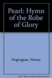 The Pearl: Hymn of the Robe of Glory
