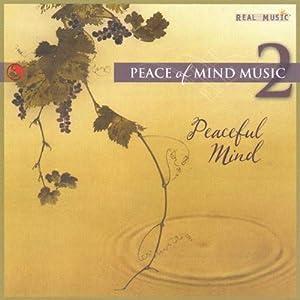 Peace of Mind 2: Peaceful Mind