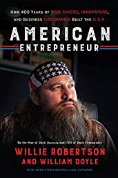 American Entrepreneur: How 400 Years of Risk-Takers, Innovators, and Business Visionaries Built the U.S.A.
