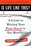 Is Life Like This?, John Dufresne, 0393338835
