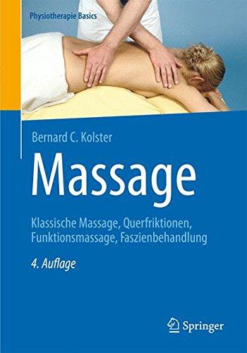 Massage Buch Klassische Massage Querfriktion Funktionsmassage Faszienbehandlung Massage Lernen