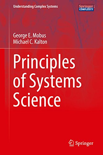 Principles of Systems Science (Understanding Complex Systems) - System Science