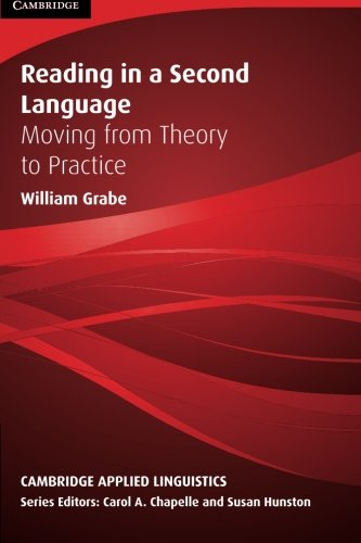 Reading in a Second Language: Moving from Theory - Theory Of Language