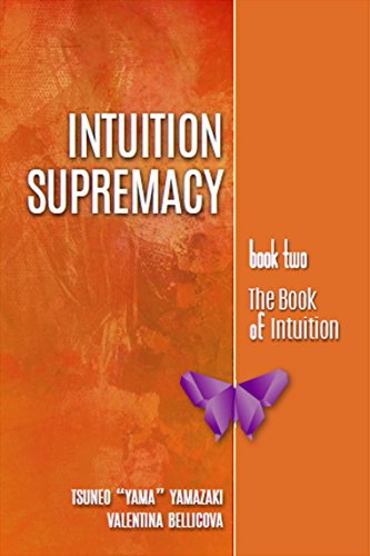 INTUITION SUPREMACY (Book of Intuition Series 2)