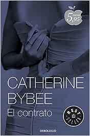 El contrato (Casaderas 1): Amazon.es: Bybee, Catherine: Libros