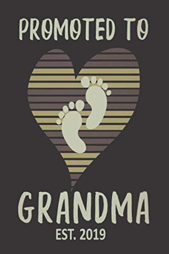 Promoted To Grandma Est. 2019: Soon To Be Grandmother Vintage Notebook, Pregnancy Announcement Journal, Daily Planner, Keepsake Book for New Grandmas