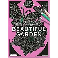 Living Neon Beautiful Garden Coloring Book
