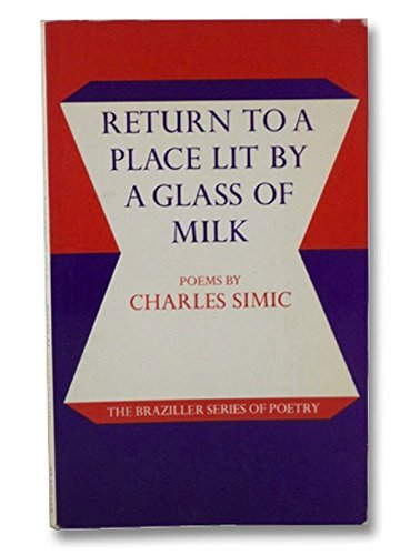 Return to a Place Lit by a Glass of Milk: ()